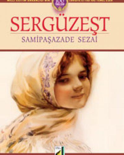 Sami Paşazade Sezai'nin Sergüzeşt Kitabı Özeti