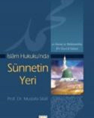İslam Hukuku'nda Sünnetin Yeri
