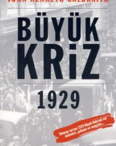 Büyük Kriz 1929 Kitap Özeti