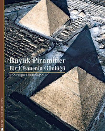 Büyük Piramitler Bir Efsanenin Günlüğü Kitap Özeti