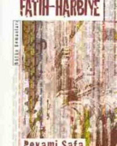 Peyami Safa – Fatih-Harbiye Kitabının Özeti ve Kahramanları