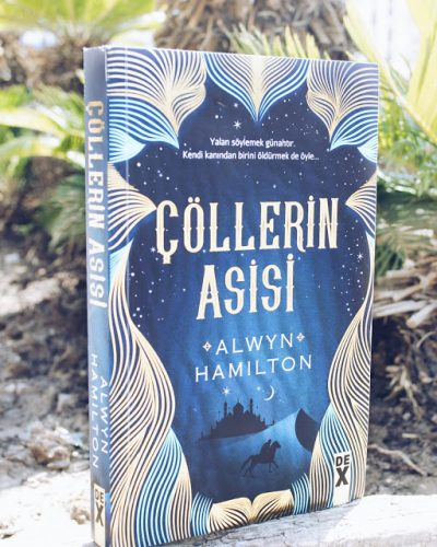 Çöllerin Asisi – Alwyn Hamilton (Rebel of the Sands #1)