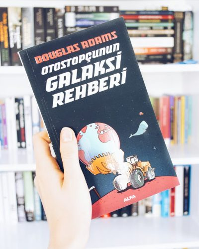 Otostopçunun Galaksi Rehberi – Douglas Adams (Hitchhiker's Guide to the Galaxy #1)