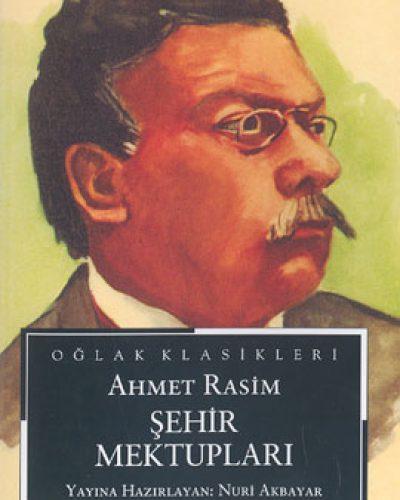 Ahmet Rasim Hayatı