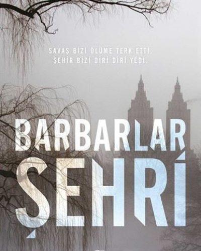 Barbarlar Şehri – Lee Kelly