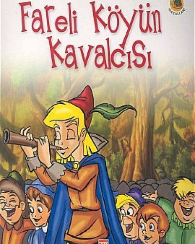 Fareli Köyün Kavalcısı Kitap Özeti (Hans Christian Andersen)