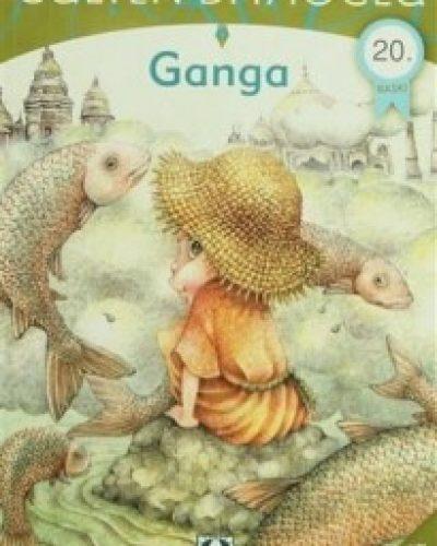 Ganga Kitap Özeti (Gülten Dayıoğlu)