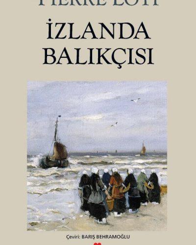 izlanda Balıkçısı Kitap Özeti (Pierre Loti)