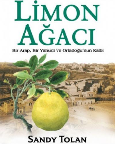 Limon Ağacı Kitap Özeti (Sandy Tolan)