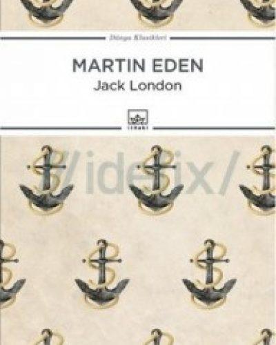Martin Eden Roman Özeti (Jack London)