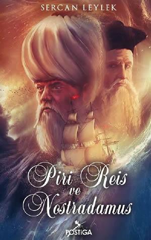 piri-reis-ve-nostradamus-sercan-leylek-postiga-yayinlari