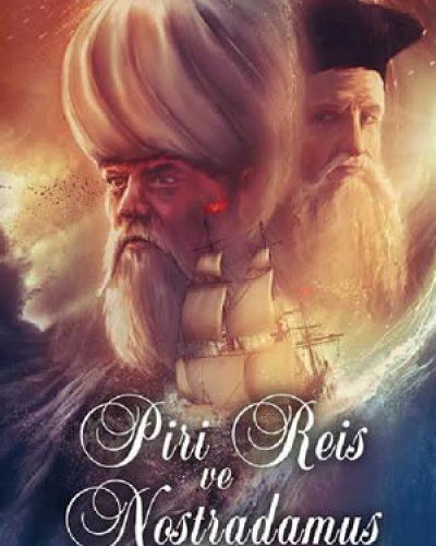 Piri Reis ve Nostradamus