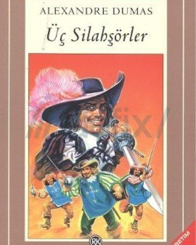 Üç Silahşörler Kitap Özeti (Alexandre Dumas)